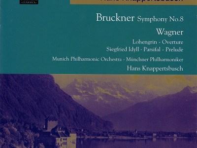 クナッパーツブッシュ指揮ミュンヘン・フィル ブルックナー 交響曲第8番ほか(1963.1録音)
