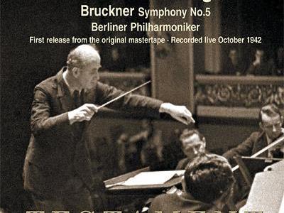 フルトヴェングラー指揮ベルリン・フィル ブルックナー 交響曲第5番(1942.10Live)ほか