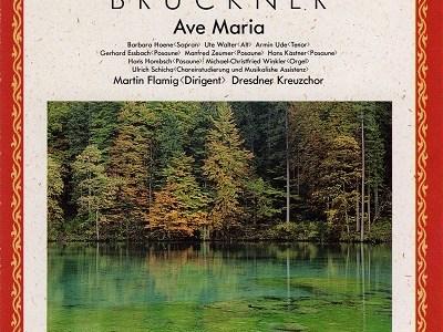 フレーミヒ指揮ドレスデン十字架合唱団 ブルックナー モテット「アヴェ・マリア」ほか(1985.1録音)