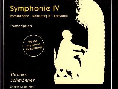シュメークナー ブルックナー 交響曲第4番「ロマンティック」(オルガン編曲版)(1994.4録音)
