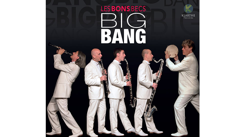 Big bang, le nouvel album des Bons Becs