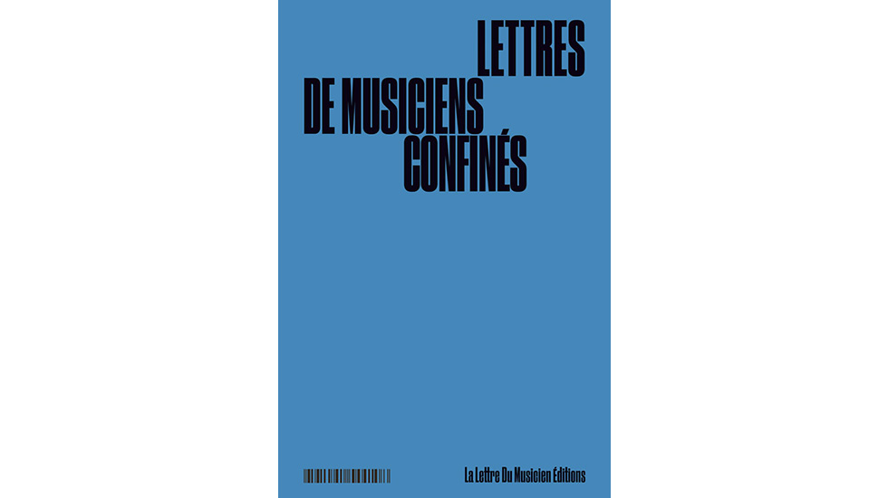 Lettres de musiciens confinés