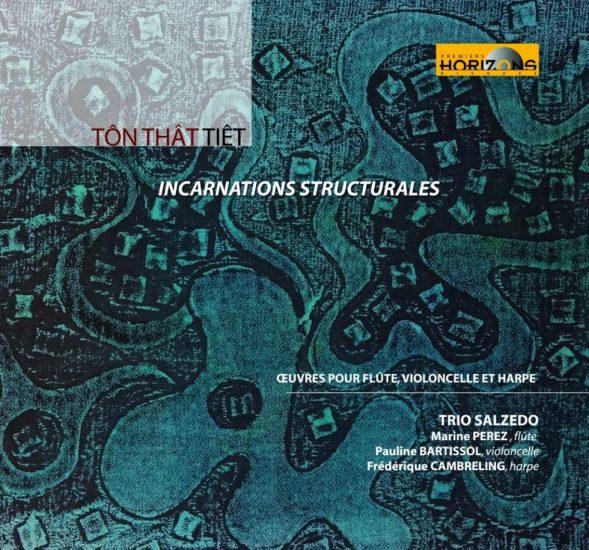 Incarnations Structurales, Trio Salzedo, CD, Horizon, 2019