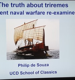 the truth about triremes ancient naval warfare re examined dr philip de souza review the classical association in northern ireland [ 5312 x 2988 Pixel ]
