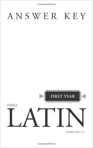 Henle's First Year Latin (Answer Key)