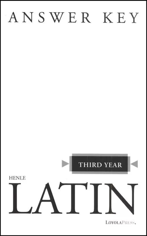 Henle Third Year Latin (Answer Key)