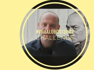 #villalobos12in12 challenge