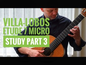Villa Lobos Scales Etude 7 part 3