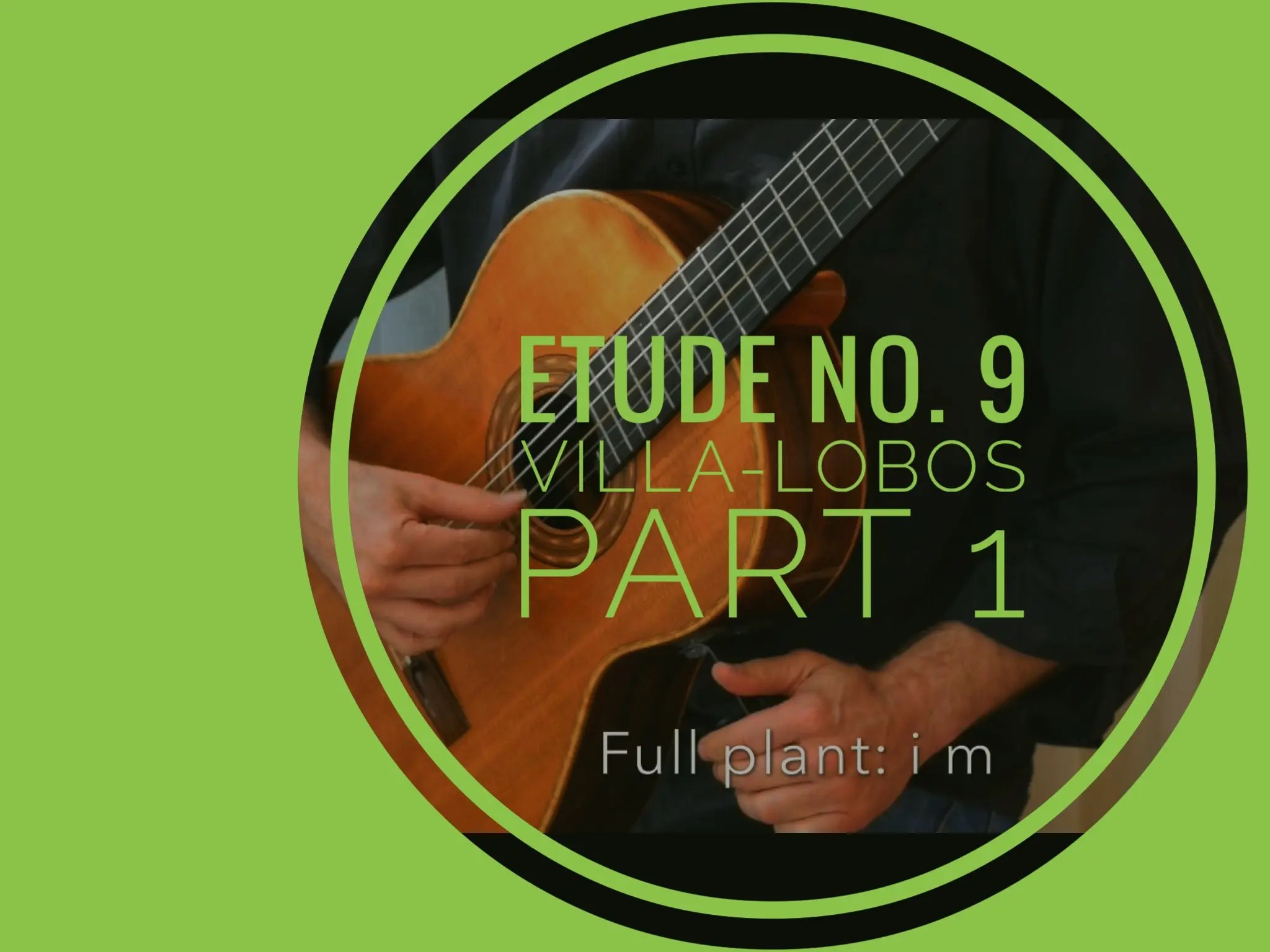 Approaching Etude No. 9 Villa-Lobos