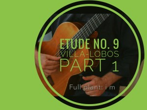 learning etude no. 9 villa lobos classical guitar