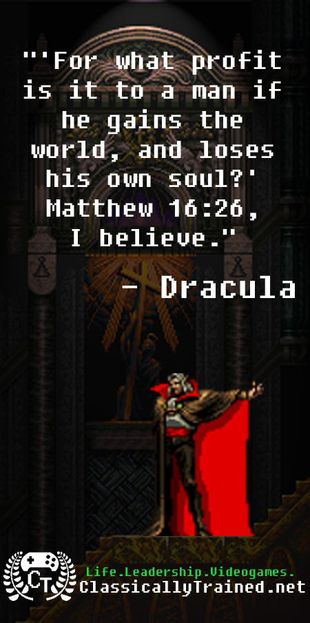 dracula quote SOTN bible verse castlevania classically trained