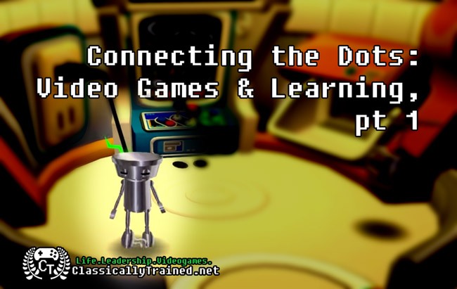 video games and learning connecting the dots life leadeership