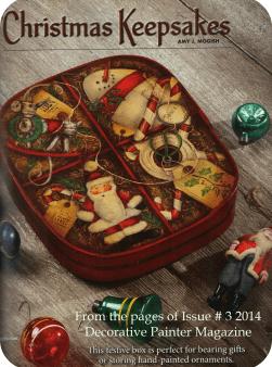 Decorative Painter -Christmas Keepsakes!