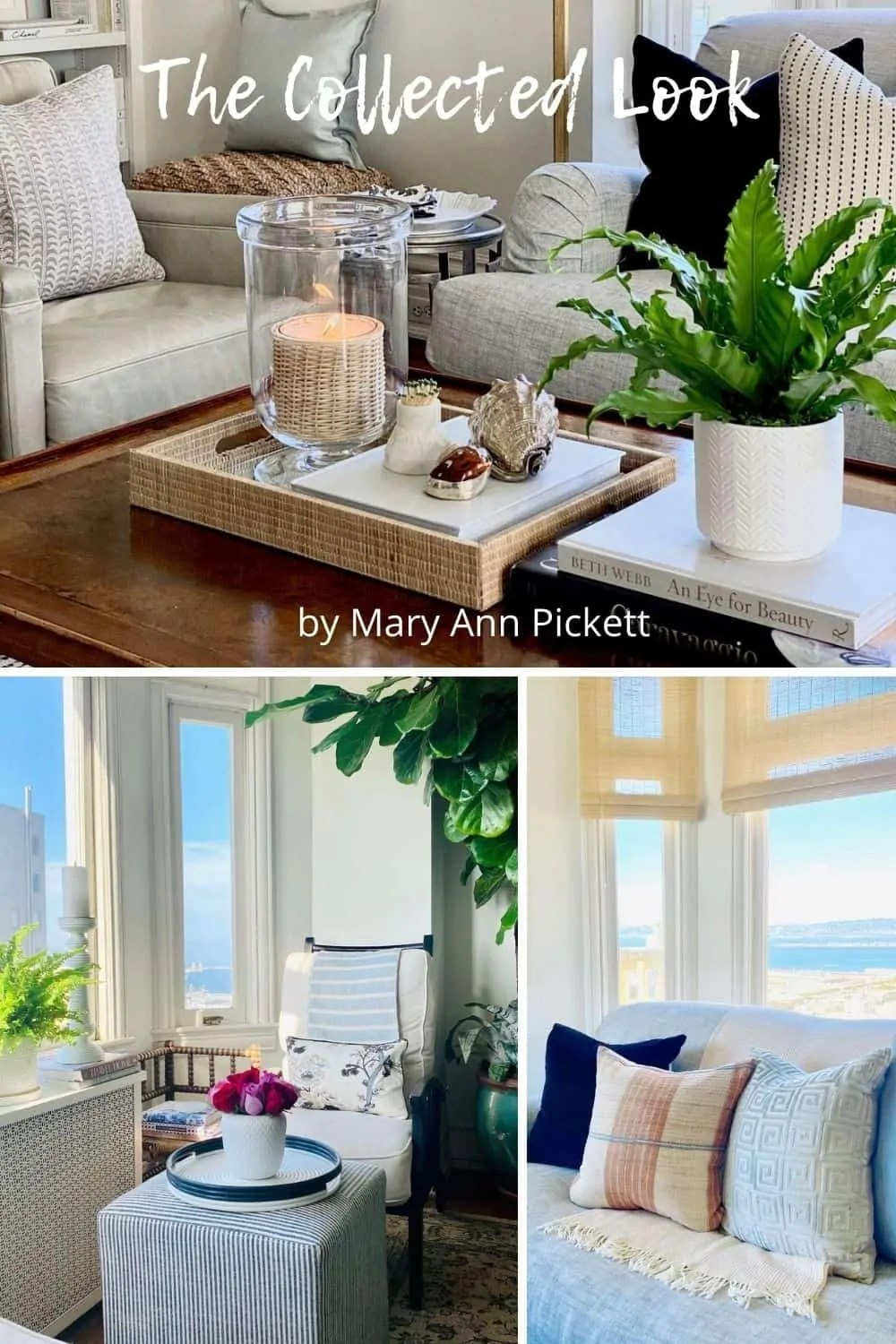 Mary Ann Pickett's Home with The Collected Look