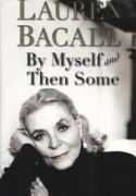 Bacall-By-Myself-Then-Some