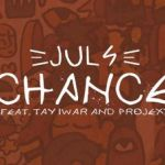 Juls Chance feat Tay Iwar Projexx mp3 image