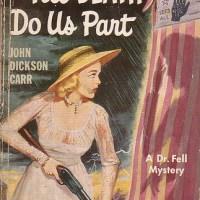 Till Death Do Us Part by John Dickson Carr