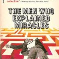 The Men Who Explained Miracles by John Dickson Carr