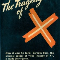 The Tragedy of X by Barnaby Ross aka Ellery Queen