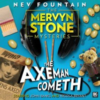 The Axeman Cometh by Nev Fountain