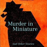 Murder In Miniature by Leo Bruce