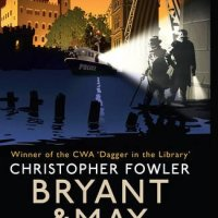 Bryant & May - Strange Tide by Christopher Fowler
