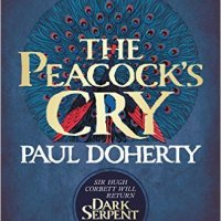 The Peacock's Cry by Paul Doherty