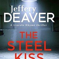 The Steel Kiss by Jeffrey Deaver