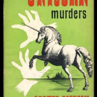 The Unicorn Murders by Carter Dickson aka John Dickson Carr
