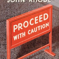 Proceed With Caution (aka Body Unidentified) by John Rhode