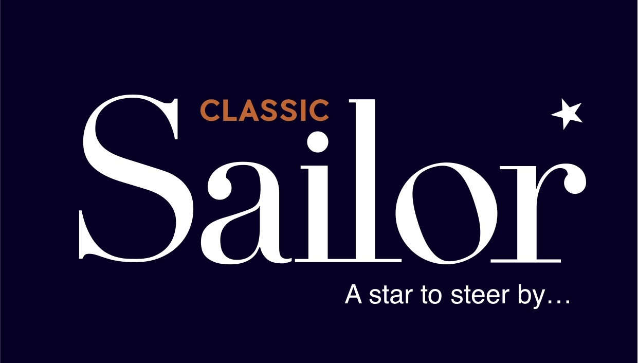 Classic Sailor: A magazine for sailors, by sailors