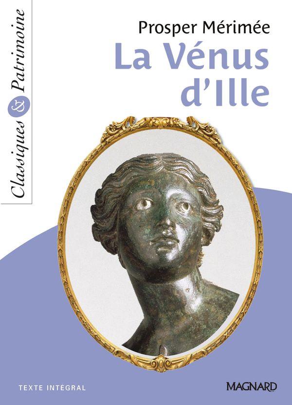 La Vénus D Ille Pdf : vénus, Vénus, D'Ille, Mérimée, Classiques, Patrimoine, Magnard
