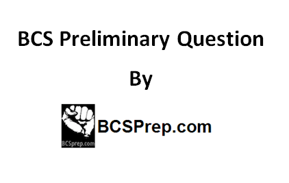BCS Preliminary Question(10th to 34th) « Class Lecture