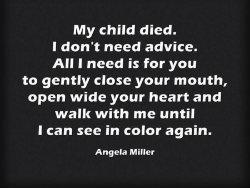 Angela Miller My Child Died quote