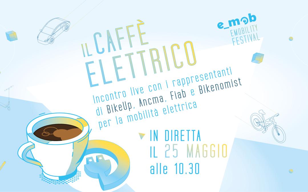 Segna la data: Caffè Elettrico con Bike Up, Ancma, Fiab, Bikenomist