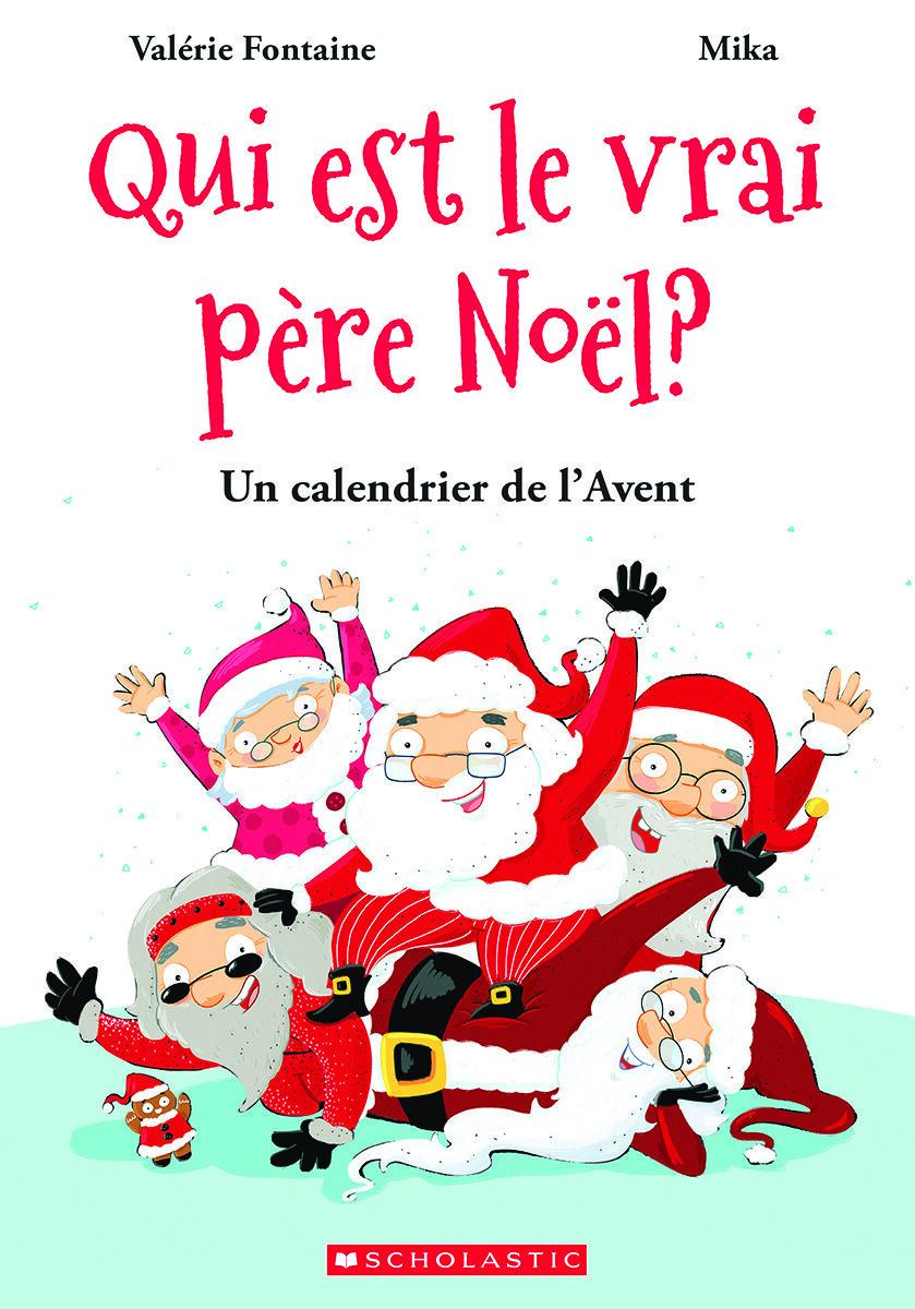 Calendrier De L'avent Pere Noel : calendrier, l'avent, Père, Noël?, Calendrier, L'Avent, Classroom, Essentials, Scholastic, Canada