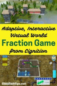 Adaptive, Interactive, Virtual World Fraction Game from Cignition
