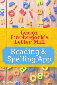 Lemon Lumberjack's Letter Mill: Reading & Spelling App
