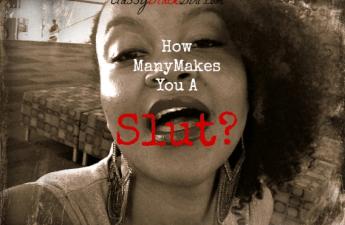 How Many Makes You a Slut
