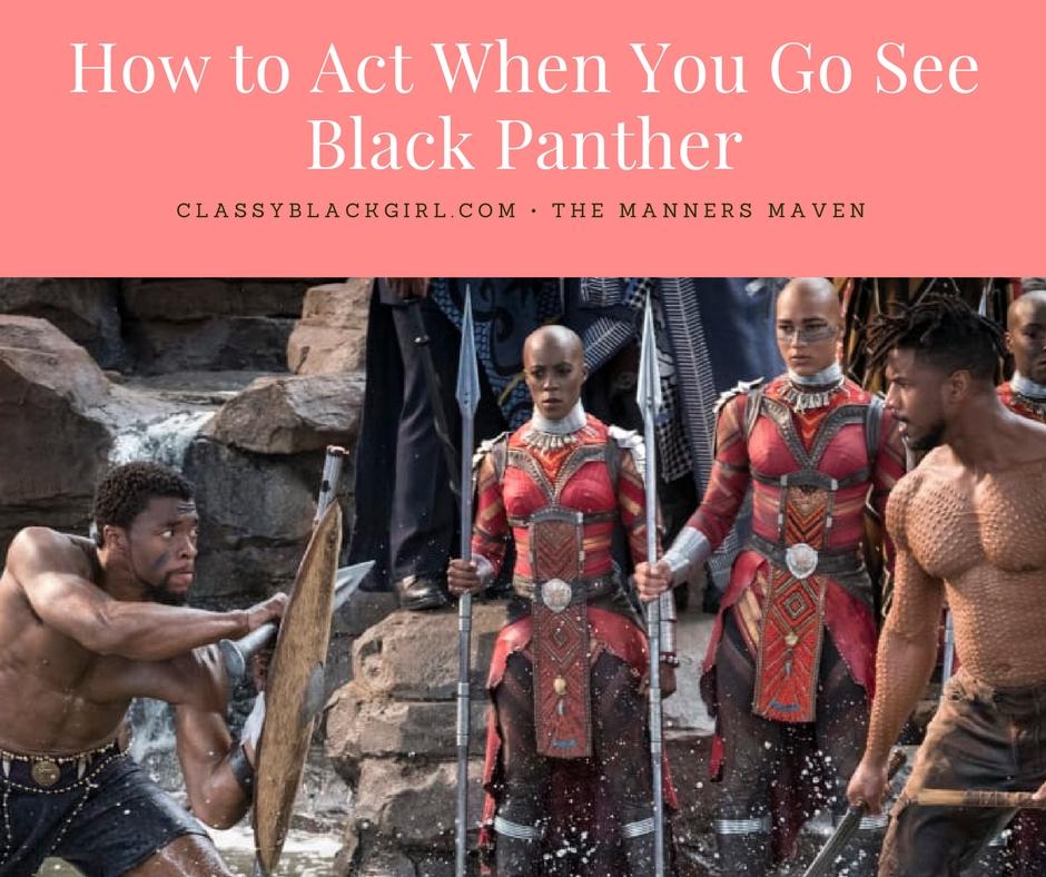 Black Panther Movie Etiquette
