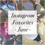 Trendy Wednesday Link-up #30: June Instagram Favorites