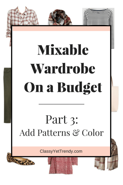 """Create a Mixable Wardrobe On a Budget Series: Part 3 """"Adding Patterns & Color"""""""