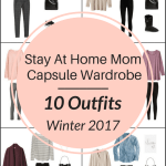 A Stay At Home Mom Capsule Wardrobe: 10 Winter Outfits