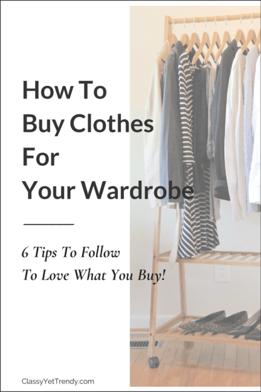 How to Buy Clothes for Your Wardrobe by Classy Yet Trendy