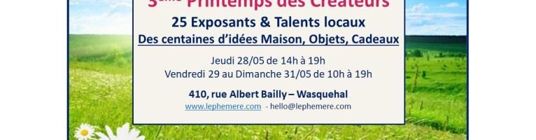 Marché de créateurs à Wasquehal le 28, 29, 30 et 31 mai