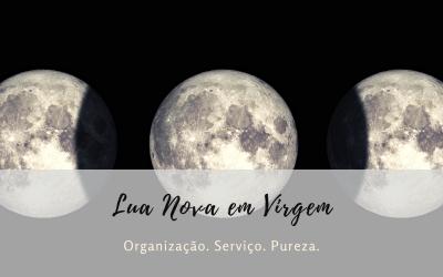 Lua Nova em Virgem – É Hora de Trabalhar
