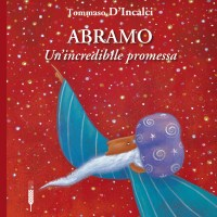 Abramo. Un'incredibile promessa