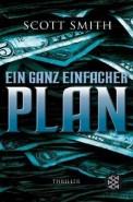 Ein ganz einfacher Plan - Scott Smith (4/5) 479 Seiten