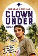 Clown under - Andreas Schaible (5/5) 252 Seiten