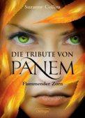 Panem, Flammender Zorn - Suzanne Collins (3/5) 431 Seiten